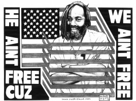 He Ain't Free Cuz We Ain't Free (Mumia Abu Jamal)