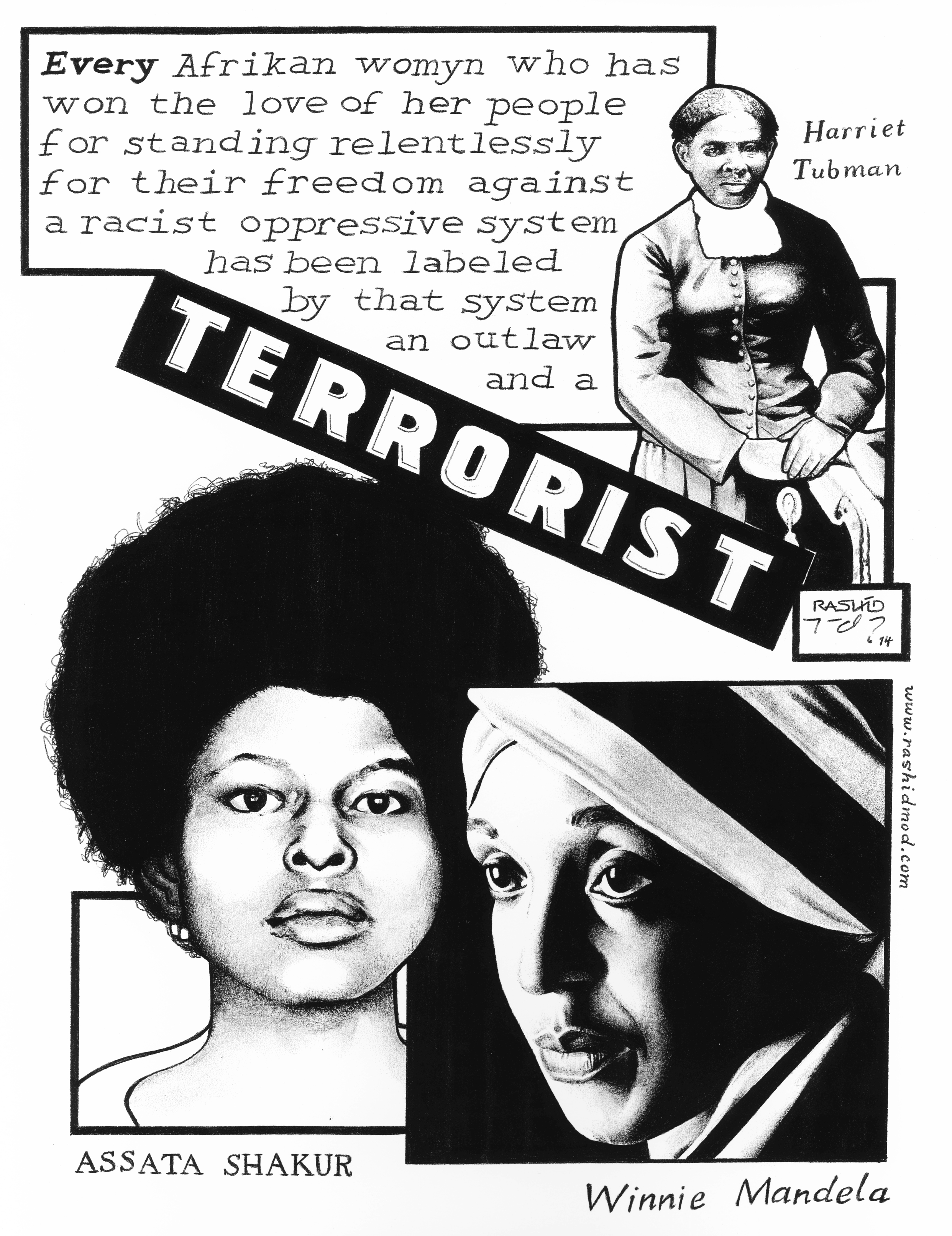 Harriet Tubman, Assata Shakur, Winnie Mandela