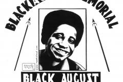 Black August Memorial - Black August Resistance